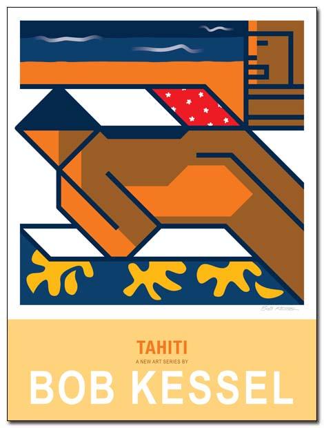 TAHITI POSTER BY BOBKESSEL