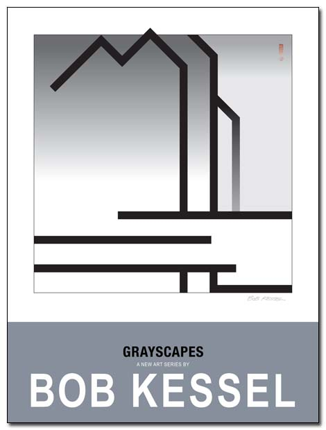 GRAYSCAPES POSTER BY BOBKESSEL