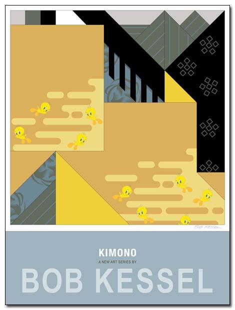 KIMONO POSTER TWEETY BY BOBKESSEL