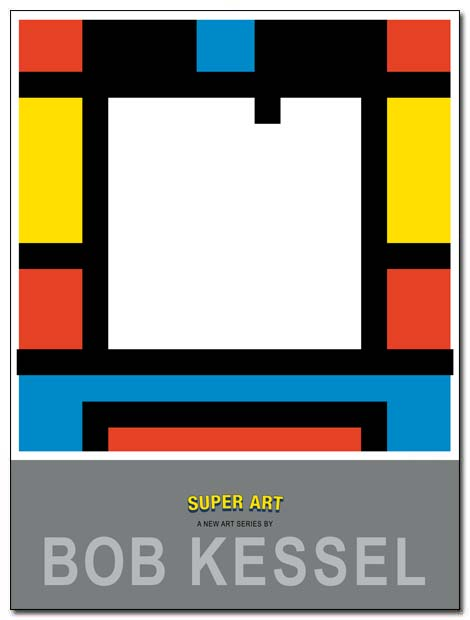 super art poster front by bobkessel